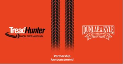 TreadHunter and Dunlap and Kyle Tire Co. Announce Partnership